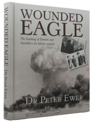WOUNDED EAGLE. Dr Peter Ewer
