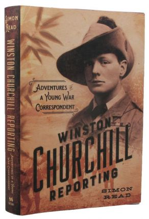 WINSTON CHURCHILL REPORTING. Winston S. Churchill, Simon Read